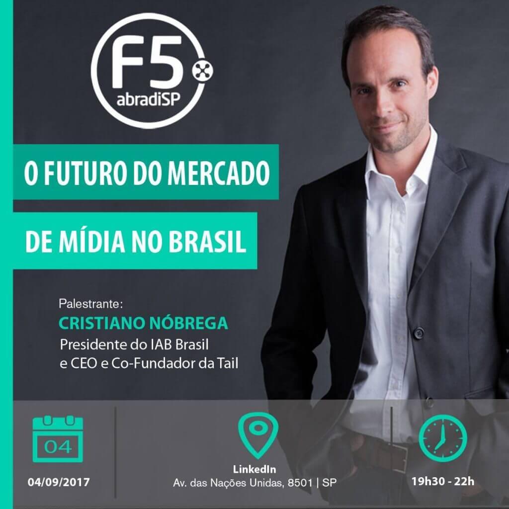 O Futuro do Mercado de Mídia no Brasil, com Cristiano Nóbrega.